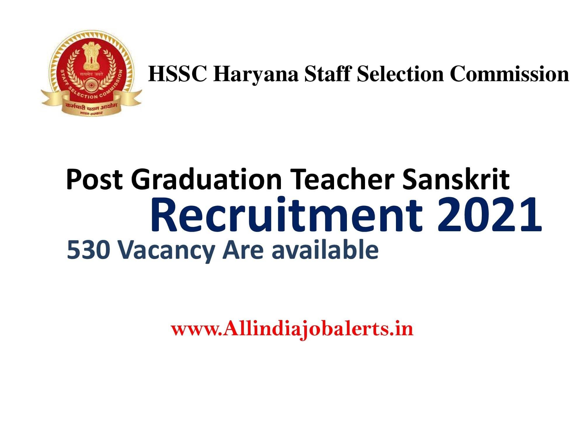 Govt Jobs in Haryana 2021, Haryana Staff Selection Commission HSSC Recruitment