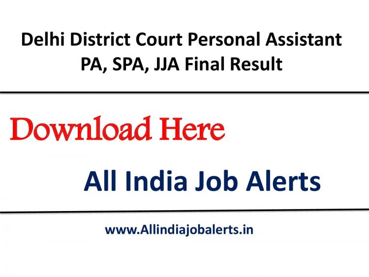 Delhi district Court PA(Personal Assistant) Results 2021