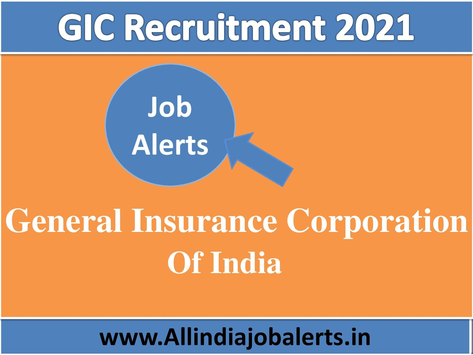 GCI Recruitment 2021 (General Insurance Corporation of India 2021