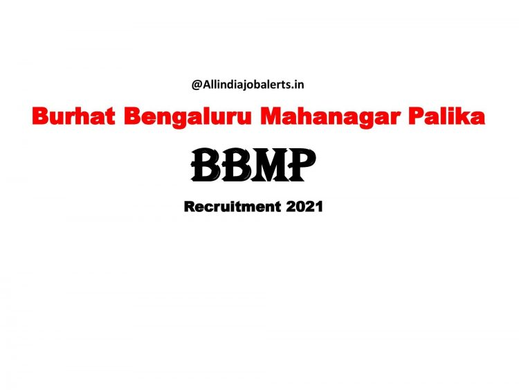 Burhat Bengaluru Mahanagar Palike Recruitment 2021