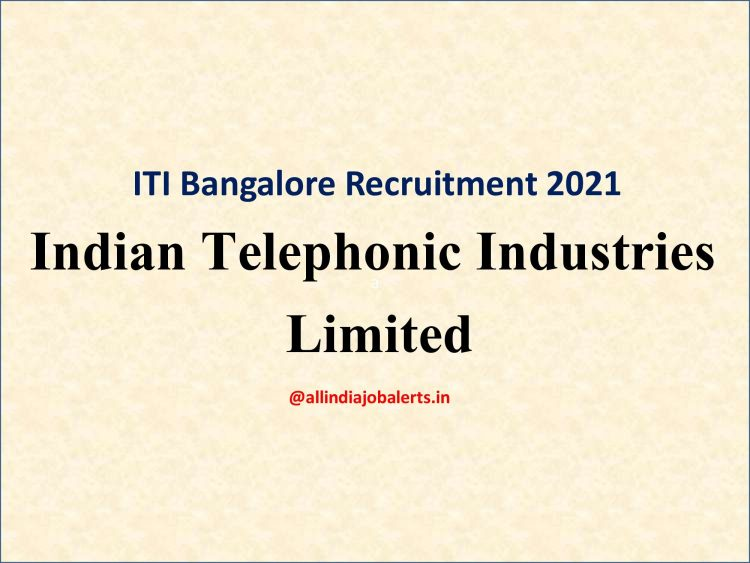 Indian Telephonic Industries Limited  Bangalore 2021
